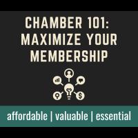 Chamber 101: Maximize Your Membership Webinar - October 14, 2020