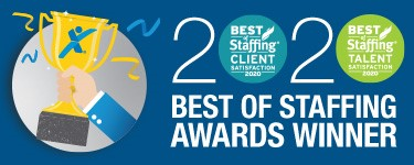 Awarded 2020 Best of Staffing in Client Satisfaction and Talent Satisfaction