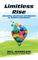 Plymouth Entrepreneur Bill Marklein to Release Second Book on Emotional Intelligence March 22