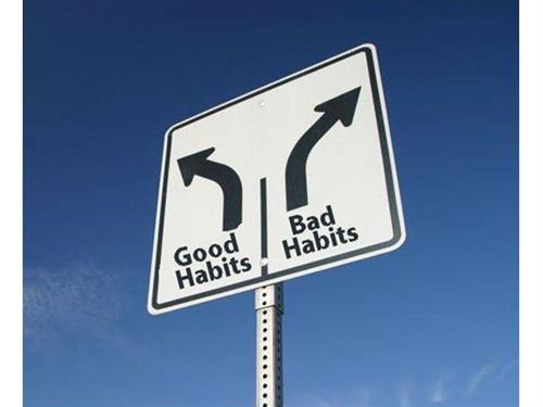 Establishing Good Habits & Breaking Bad Habits