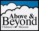 Above & Beyond Children's Museum