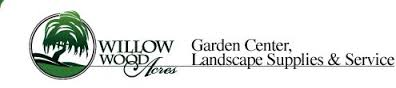 Willow Wood Acres Garden Center and Landscape Supplies