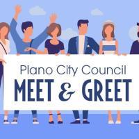 Plano City Council Meet & Greet