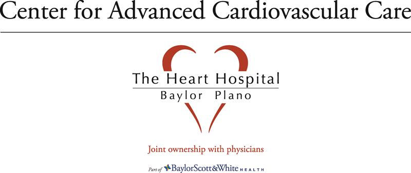 THE CENTER FOR ADVANCED CARDIOVASCULAR CARE AT PLANO*