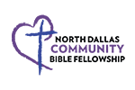 NORTH DALLAS COMMUNITY BIBLE FELLOWSHIP