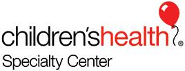 CHILDREN'S HEALTH SPECIALTY CENTER PRESTON*