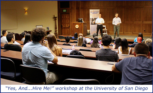 Yes, And...Hire Me! workshop at the University of San Diego
