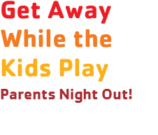 Gallery Image Parents_night_out_wording.png