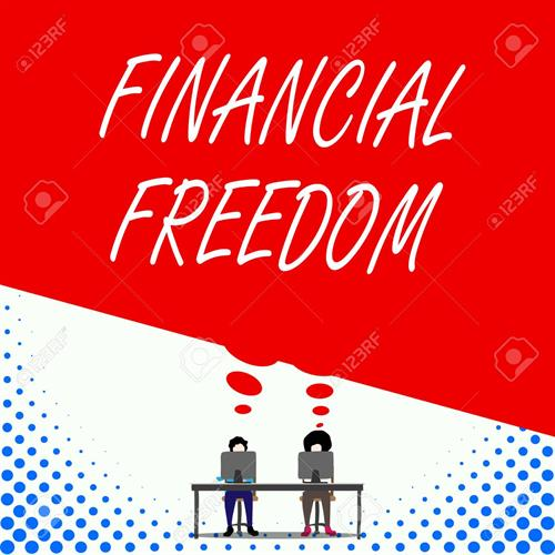 Gallery Image 124997704-text-sign-showing-financial-freedom-business-photo-text-having-money-free-from-worry-when-it-comes-t.jpg