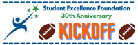 Student Excellence Foundation: 30th Anniversary Kickoff