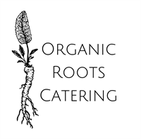 Organic Roots Catering