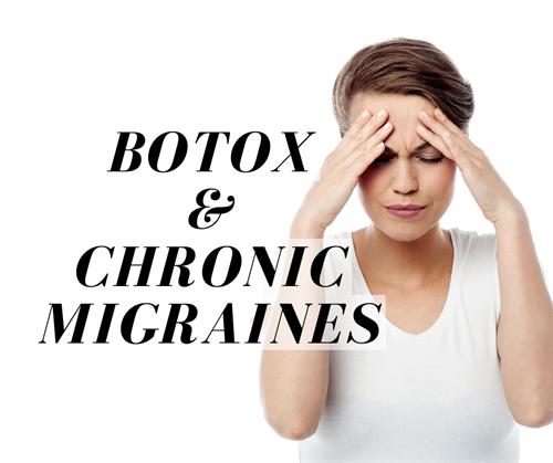 Botox & Chronic Migraines