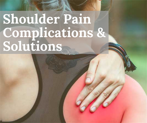 Solutions to your Shoulder Pain