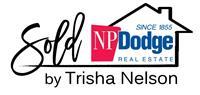 NP Dodge Real Estate - Trisha Nelson - Realtor