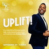 ECTC Presents: UPLIFT!