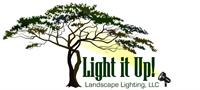 Light It Up! Landscape Lighting LLC