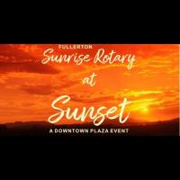 Fullerton Sunrise Rotary at Sunset