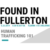 Fullerton Anti-Human Trafficking - Found in Fullerton