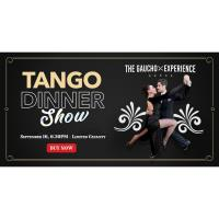 The Gaucho Experience - Tango Dinner Show