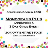 Monograms Plus-3 Day Girls Event