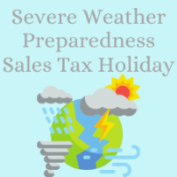 Severe Weather Preparedness Sales Tax Holiday
