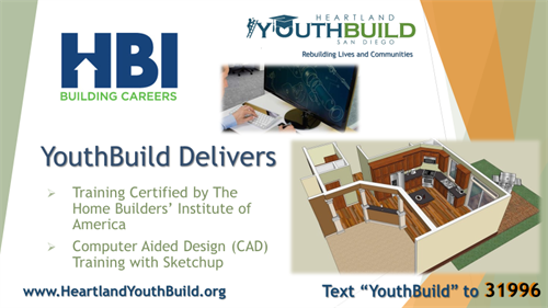YouthBuild teaches the online curriculum of the Home Builders' Institute and offers cool CAD applications like Sketchup.