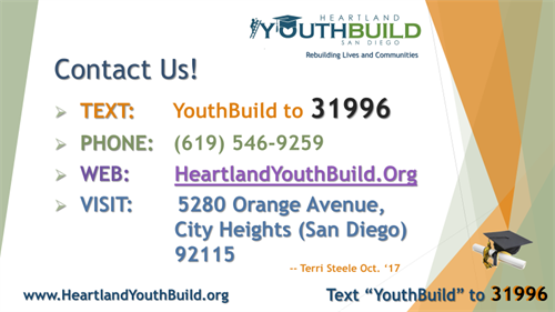 Refer a student, tell a friend, donate or host a field trip today!  Help YouthBuild rebuild lives and communities.