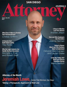 Jeremiah Lowe was the featured attorney in the June issue of San Diego's Attorney Journals.