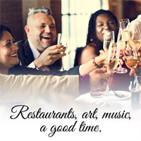 Restaurants, art, music, a good time.