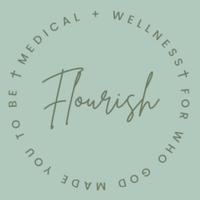 Flourish Medical + Wellness
