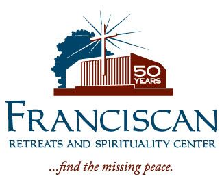 Franciscan Retreats and Spirituality Center