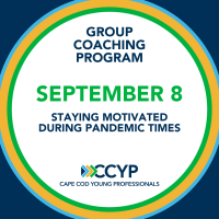 CCYP Group Coaching: Staying Motivated During Pandemic Times