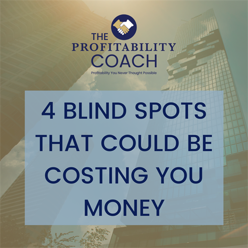 Gallery Image 4_BLIND_SPOTS_THAT_COULD_BE_COSTING_YOU_MONEY.png