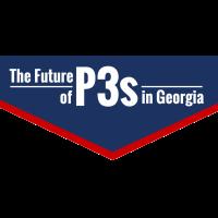 The Future of P3s in Georgia: ACEC Georgia P3 Summit/NCPPP P3 Insight Forum