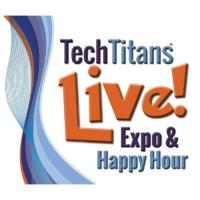 Tech Titans Live! Expo and Trade Show