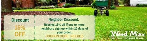 Weed Man 15% off Neighbor Special