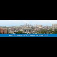 Kansas City Regional COVID-19 Response & Recovery Fund announces third round of grantees