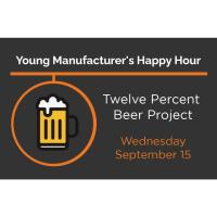 Young Manufacturing Happy Hour - 12% Beer Project