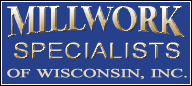 Millwork Specialists Of Wisconsin, Inc.