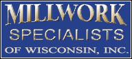 Millwork Specialists Of Wisconsin, Inc.