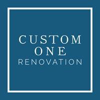 Custom One Renovation