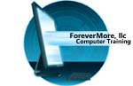 ForeverMore Computer Training, LLC