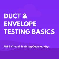 YBA - Duct & Envelope Testing Basics
