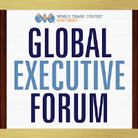 Global Executive Forum: Trade Policy - Making Sense of the Chaos