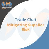 Trade Chat - Mitigating Supplier Risk