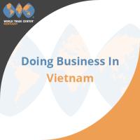Doing Business In:  VIETNAM