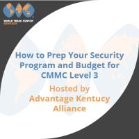 How to Prep Your Security Program and Budget for CMMC Level 3