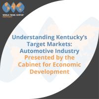 Understanding Kentucky's Target Markets: Automotive Industry
