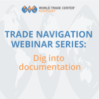 Trade Navigation Webinar Series: Dig Into Documentation