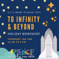 Holiday Program - 2019 - Jan 2 - To Infinity and Beyond